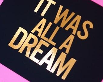 It Was All A Dream - Biggie - Gold Foil Art