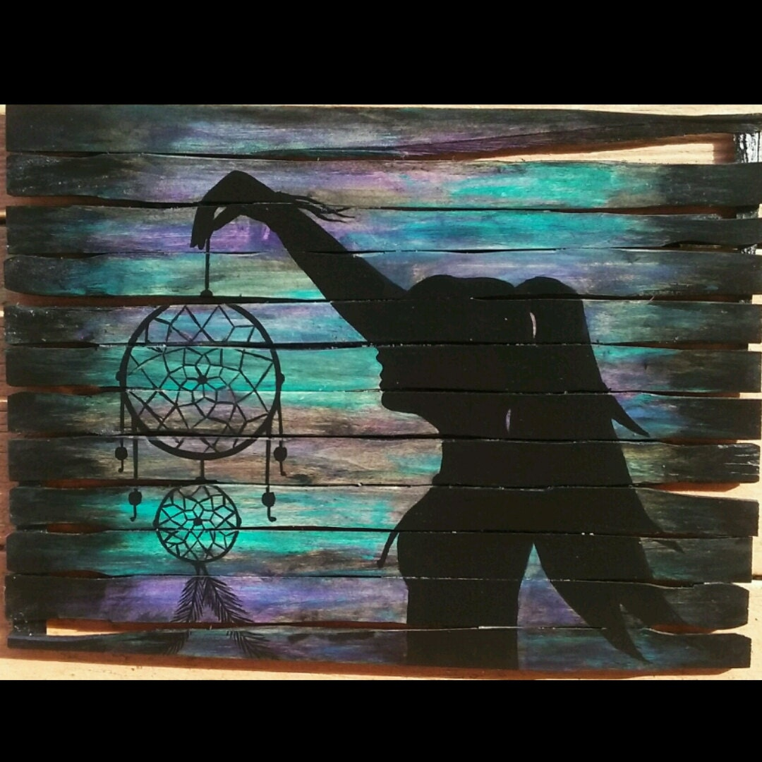Girl holding dream catcher pallet painting silhouette - The hideout in the woods an artists dream ...