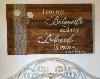 Gift, Burlap and lace I am my Beloved's master bedroom sign, romantic signs, wood signs