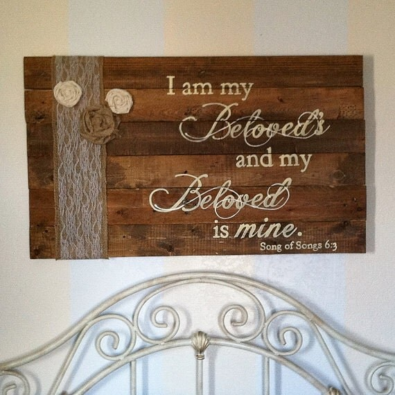 Burlap and lace i am my beloved 39 s master bedroom sign for Burlap and lace bedroom