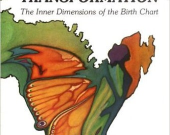 Astrology Karma and Transformation, The Inner Dimesions of the Birth Chart