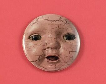 Mah Mah Scary Baby Doll Pocket Mirror // Magnet // Pin