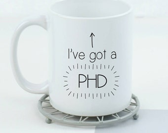 I've got a PHD Mug [MUG066]