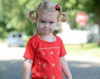 I Am Enough, Infant Tshirt, Toddler Tshirt, lnspirational Tshirt, Christian Tshirt, Graphic Tshirt, Vinyl Tshirt, Statement Shirt, Faith Tee