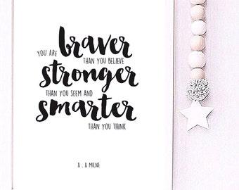 You are braver than you believe A.A Milne Nursery print