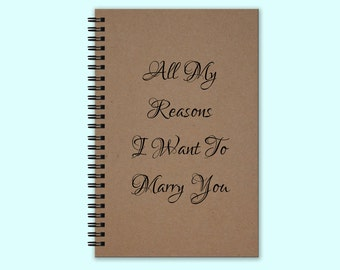 All My Reasons I Want To Marry You Hardcover Journal, Hardcover Book, Writing Journal, Unique Journal, Custom Journal, Personalized Notebook