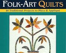 Folk Art Quilts by Gwen Marston