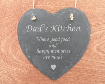 Dad's Kitchen  Slate Heart, Father's Day Gift, Dad's Birthday Gift