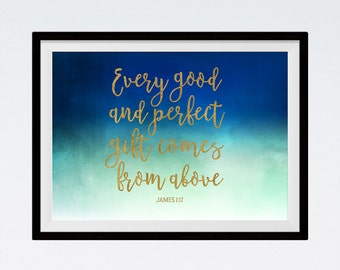 Every good and perfect gift comes from above - James 1:17 - Watercolor Print, Bible Verse Wall Art, Christian Wall Art - INSTANT DOWNLOAD