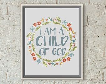 Scripture Print 8x10 or 5x7 - I Am a Child of God