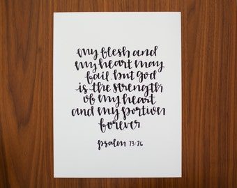 Psalm 73:26 | Bible Verse | Calligraphy | Wall Art Print