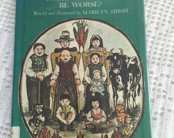 vintage kids book, could Anything be Worse? By Marilyn Hirsh