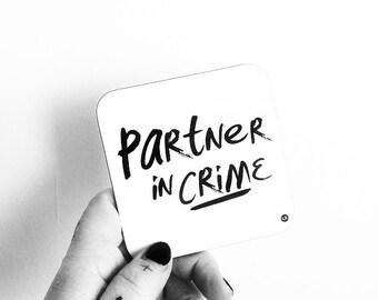 Partner in Crime Scottish coaster