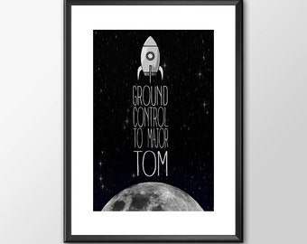 Ground Control To Major Tom - David Bowie Tribute - PRINTED - BUY 2 Get 1 FREE