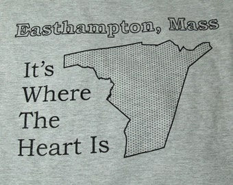 Easthampton, Mass It's Where The Heart Is Massachusetts T-Shirt American Apparel Shirt Western Mass Pride Pioneer Valley