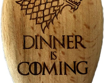"""Game of Thrones Inspired House Stark """"Dinner is Coming"""" Wooden Spoon"""