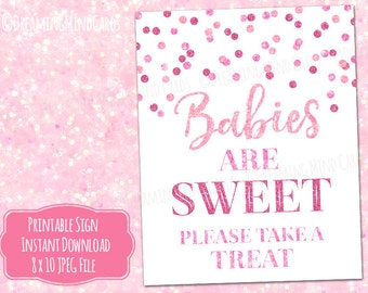 Printable Babies are Sweet Please Take a Treat Sign 8x10 Pink Glitter Confetti Baby Shower Digital Download