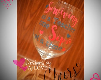 Wine Glass 15oz - Surviving as a Teacher One Sip at a Time