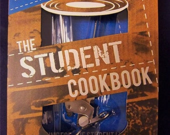 The Student Cookbook with Life-Saving Can Opener!