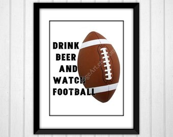Football Poster, Drink Beer Watch Football, Football Poster Autumn Sports Art Man Cave Decor Instant Download
