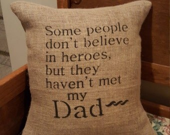 Inspirational Decorative Burlap Pillow (Dad, Daddy, Father)