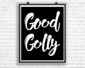 Word Prints, Wall Sayings, Print at Home, Digital Quotes, Word Art Print, Downloadable Print, Print Download, Black and White Wall Art