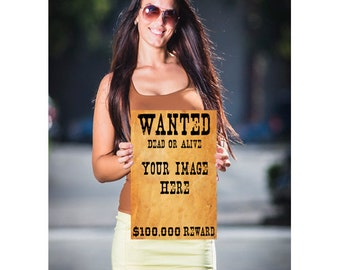 Wanted Dead Or Alive Customized Poster