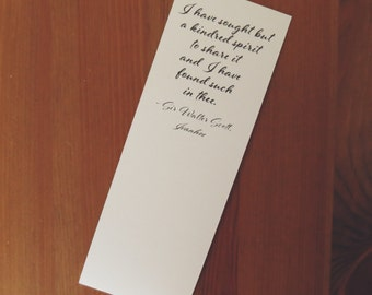 I Have Sought But a Kindred Spirit - Ivanhoe - Sir Walter Scott - Book Quote Bookmark - Wedding Favor - Bookish Wedding