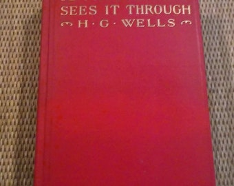 Mr. Britling Sees It Through  by H. G. Wells  --First Edition 1916