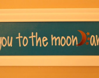 Love you to the moon and back sign with interchangeable inserts, Sign love you to the moon and back, nursery sign, Kid's room sign