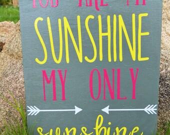 You Are My Sunshine, My Only Sunshine, Handmade Decor