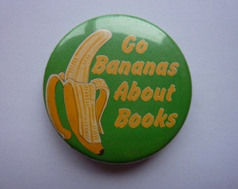 VINTAGE Go Bananas About Books badge