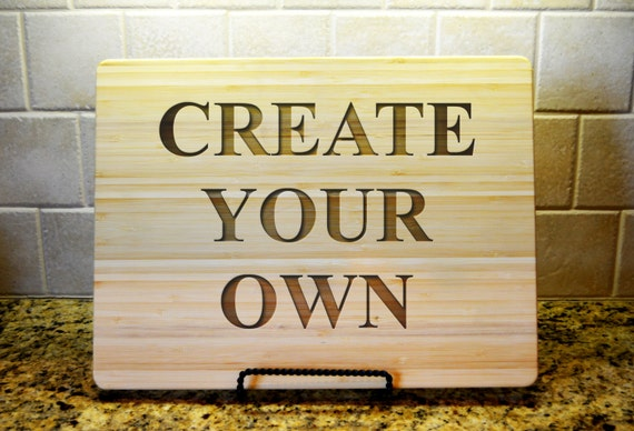 Custom cutting board laser engraved cutting board by for Make your own chopping board