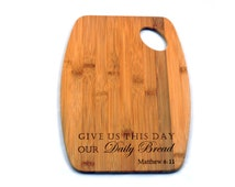 Give Us Our Daily Bread bamboo cutting board 9x12