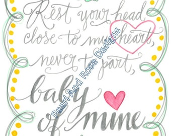 Nursery Decor printable - hand drawn, Baby of Mine, Instant Download