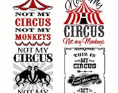 Not My Monkeys not My Circus Cuttable Designs SVG, DXF, EPS use with Silhouette Studio & Cricut, Vector Art, Vinyl Digital Cutting Cut Files