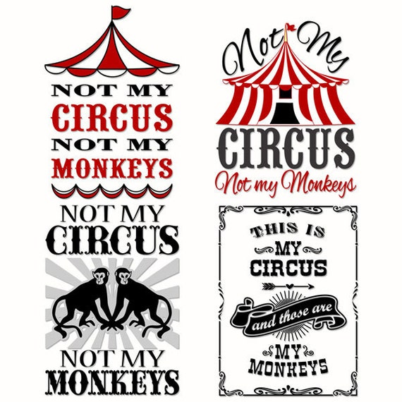 not my monkeys not my circus cuttable designs svg dxf eps