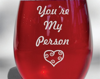 You're My Person Grey's Anatomy Deep Engraved Etched Wine Glass - Grey's Anatomy Gift - Grey Anatomy Wine Glass - *Dishwasher Safe*