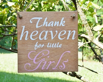 "Gender Reveal Sign, Maternity Photo Prop, Baby Shower Decor, Baby's Room. Solid Wood, Hand Painted 1-sided ""Thank Heaven for Little Girls""."