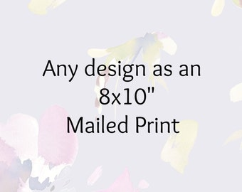 Mailed Print Of Your Choice