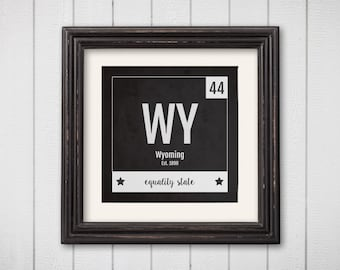 Wyoming Print - Periodic Table Wyoming Home Wall Art - Vintage Wyoming Décor - Black and White - State Art Poster, Baby Nursery Gift