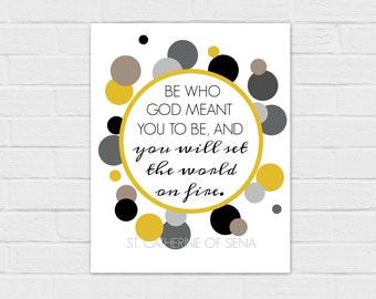 Set the World on Fire *SQUARE and 8x10* {digital download} St. Catherine of Siena Quote