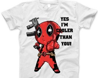 Yes Im Cooler Than You Shirt,Deadpool Funny Kids Shirt, Toddler Shirt,Birthday Gift