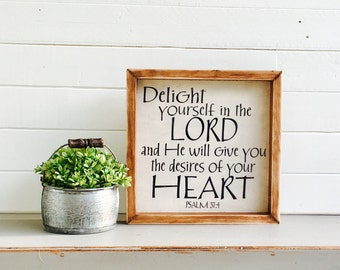 Delight Yourself in the Lord | Psalm 37:4 | Small Rustic Sign | Home Decor | Mantle Sign | Gallery Wall