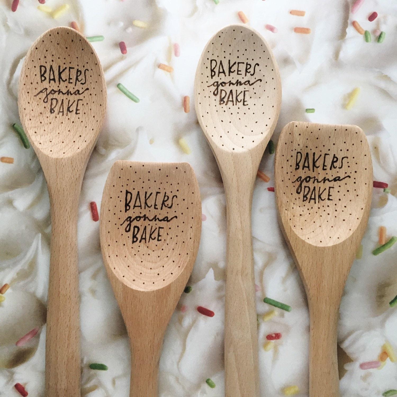 Bakers Gonna Bake Wood Burned Wooden Spoon