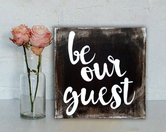 Be Our Guest Sign, Rustic Sign, Rustic Home Decor, Disney Sign, Guest Room Sign, Rustic Wedding Sign, Guest Room Decor, Wood Wall Art,Canvas