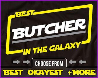 Best Butcher In The Galaxy Shirt Butcher Shirt Gift For Butcher