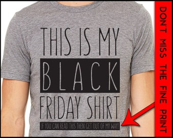 This Is My Black Friday Shirt Thanksgiving Shirt Shopping Black Friday 2015
