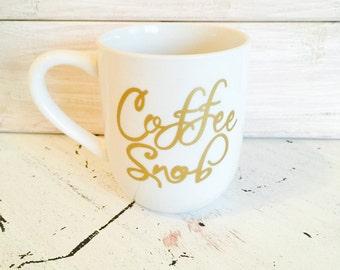 Coffee snob coffee cup