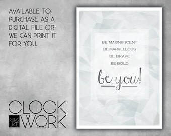Wall Art, Prints, Home Decor, Inspirational Quotes, Nursery Prints, Printed or Digital File Available, Be You!